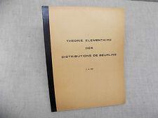Théorie élémentaire des distribution de Beurling C. S. Herz 1964 Mathématiques