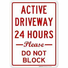 No Parking Active Driveway 24 Hours Please Don't Block Large 10 X 14 Rust.