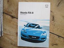 MAZDA RX-8 OWNERS MANUAL PRINTED 2004