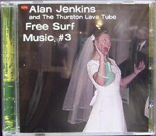 Alan Jenkins & The Thurston Lava Tube - Free Surf Music #3 CD