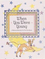 When You Were Young: A Memory Book for the First T