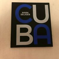 CUBA by MARK SELIGER.  Inscribed/numbered copy