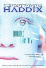 Double Identity, Margaret Peterson Haddix, 0689873794, Book, Good
