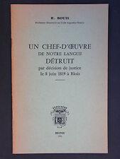 Chef d'oeuvre de notre langue détruit en 1819 - Bouis 1966 - Courier Blondeau