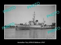 OLD LARGE HISTORIC AUSTRALIAN NAVY PHOTO OF THE HMAS BALLARAT SHIP c1945
