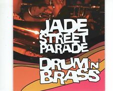 CD  JADE STREET PARADEdrum n brassHOLLAND 2003 EX (A1283)