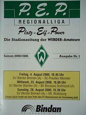 Programm 2000/01 Werder Am. - Pr. Münster / Dortmund Am. / VfL Wolfsburg (Pokal)