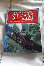A PASSION FOR STEAM by PATRICK WHITEHOUSE & DAVID ST JOHN THOMAS, 192 pages