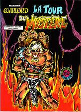 WARLORD:LA TOUR DU MYSTERE    EDITIONS   ARTIMA COLOR