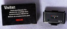 OEM Vivitar Dedicated Electronic Flash Module DM/N for Nikon