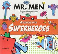 Mr Men Adventure with Superheroes (Mr. Men and Little Miss Adventures) by Hargre