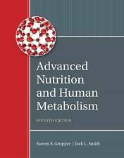 Advanced Nutrition and Human Metabolism (7th Ed.)  by Gropper & Smith