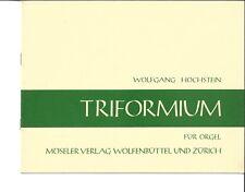 Triformium für Orgel * Wolfgang Hochstein  * Orgel Noten