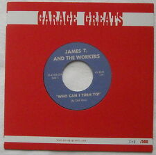 JAMES T & THE WORKERS - Who Can I Turn To? - OOP REIS of 1966 MICHIGAN GARAGE 45