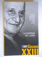 La sapienza del cuorepapa Giovanni XXIIIfamiglia cristiana Roncalli religione