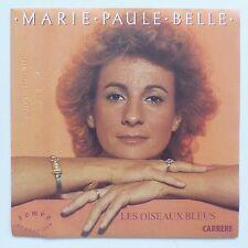 MARIE PAULE BELLE Les oiseaux bleus 13 754 CA 171 RRR