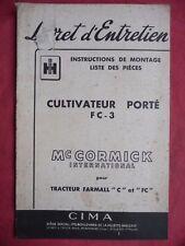 livret d'entretien Mc CORMICK INTERNATIONAL cultivateur porté FC-3 FARMALL C FC