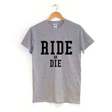 RIDE OR DIE T SHIRT | MANY COLOURS | bike fixie 10 speed bmx skateboard