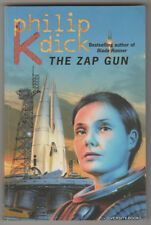 THE ZAP GUN  ~  Philip K. Dick