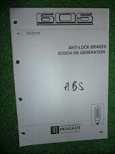 PEUGEOT 605 OEM BOSCH 5th GEN ABS ANIT-LOCK BRAKES DIAGNOSIS WORKSHOP MANUAL '96