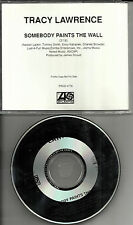 TRACY LAWRENCE Somebody Paints the Wall PROMO Radio DJ CD Single 1991 MINT