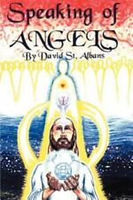 Speaking of Angels: A Journal of Angelic Contact (Paperback or Softback)