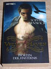 Sophie Renwick - Velvet Haven: Pforten der Finsternis (2011) Buch, gebraucht