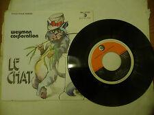 "WEYMAN CORPORATION""LE CHAT-disco 45 giri RICORDI it  1976"" Italo/Disco"