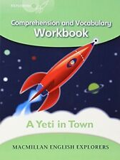 Explorers Level 3: A Yeti in Town - Comprehension and Vocabulary Workbook (High