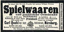 Carl Quehl Nürnberg SPIELWAREN Historische Reklame von 1907