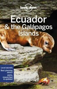 Lonely Planet Ecuador & the Galapagos Islands [Country Guide]