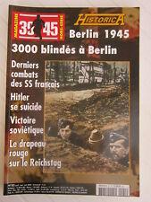 HISTORICA N° 83 /BERLIN 1945: 3000 blindés,Hitler se suicide,victoire soviétique
