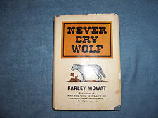 NEVER CRY WOLF by Farley Mowat/1st Ed/HCDJ/Outdoor & Nature/Wildlife