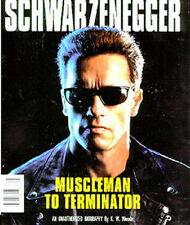 1991 SCHWARZENEGGER Muscleman to Terminator Softcover Bio Book- 64 Color Pages