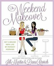 NEW - The Weekend Makeover: Get a Brand New Life By Monday Morning