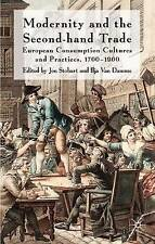 Modernity and the Second-Hand Trade: European Consumption Cultures and Practices