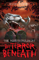 The Monstrumologist: The Terror Beneath, Rick Yancey, Very Good Book