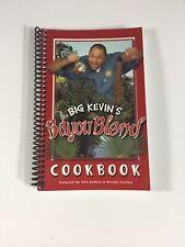 BIG KEVIN'S BAYOU BLEND COOKBOOK ~ Signed