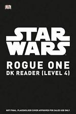DK Readers: Rogue One - Secret Mission by Jason Fry and Dorling Kindersley...