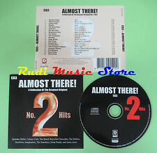 CD ALMOST THERE! NO. 2 HITS CD3 compilation 2003 MARILLON BLONDIE HOLLIES (C25)