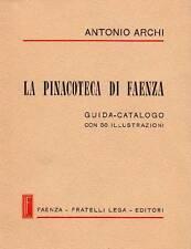 ARCHI Antonio, La pinacoteca di Faenza