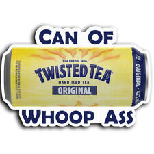 """Twisted Tea Whoop Ass Funny Vinyl Decal Sticker-5"""" Wide"""