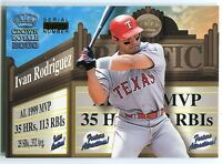 2000 Crown Royale Feature Attractions IVAN RODRIGUEZ Exclusive Showings Rare /20