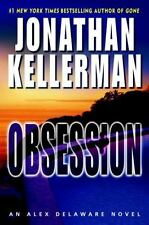 Obsession by Jonathan Kellerman ~ Alex Delaware Series (Hardcover - BCE)