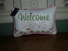 """C&F Enterprises- Accent Pillow-Welcome Spring-9"""" X 7""""-New"""
