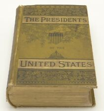 Lives of the Presidents of the United States of America Abbott Conwell 1885