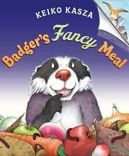 Badger's Fancy Meal by Keiko Kasza - Children's NEW Hardback with Dust Jacket