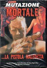 MUTAZIONE MORTALE... LA PISTOLA MALEDETTA - DVD - (NUOVO SIGILLATO)