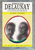Robert, Sonia Delaunay, la couleur _ quatre mains