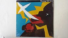 MISSISSIPPI FOLK VOICES LP: blues, gospel, bluegrass, fife & drum, sacred harp